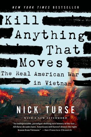 Kill anything that moves nick turse